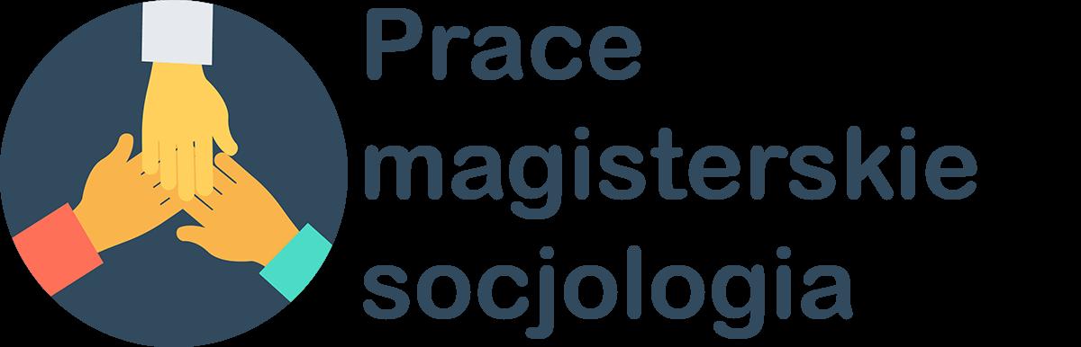 Prace magisterskie z socjologii - blog